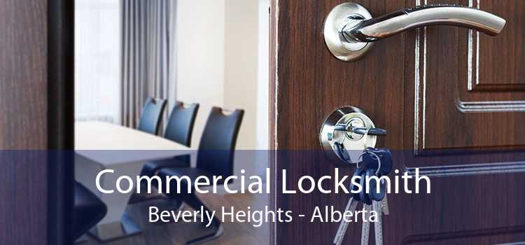 Commercial Locksmith Beverly Heights - Alberta